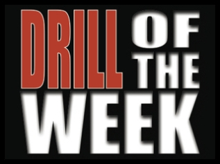 Drill of the Week
